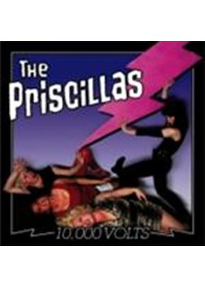 Priscillas (The) - 10000 Volts (Music CD)