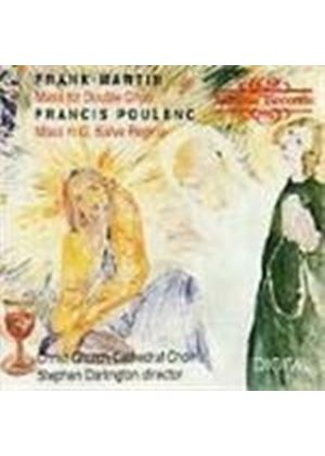 Martin/Poulenc: Choral Works
