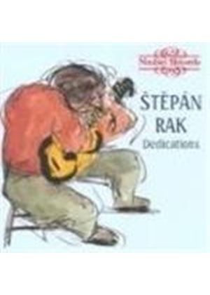 Stepan Rak: Dedications - Guitar Works