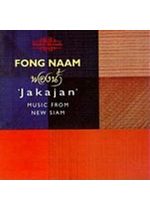 Fong Naam - Music From New Siam - Jakajan (Music CD)