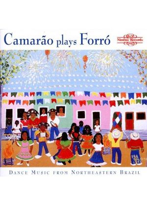 Camarao - Camarao Plays Forro (Dance Music From Northeastern Brazil)