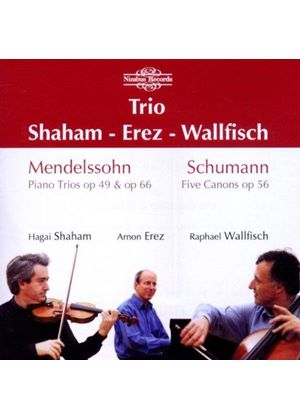 Mendelssohn: Piano Trios; Schumann: Five Canons (Music CD)