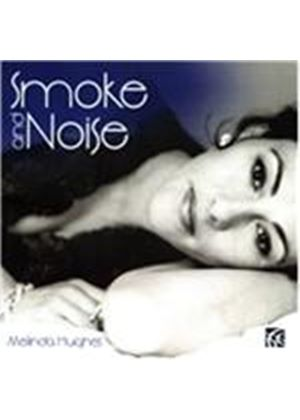 Melinda Hughes - Smoke and Noise (Music CD)