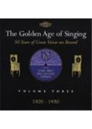 The Golden Age of Singing, Vol. 3