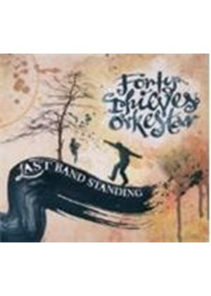 Forty Thieves Orkestar - Last Band Standing (Music CD)