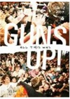 Guns Up! - All This Was (+DVD) [DVD Audio]