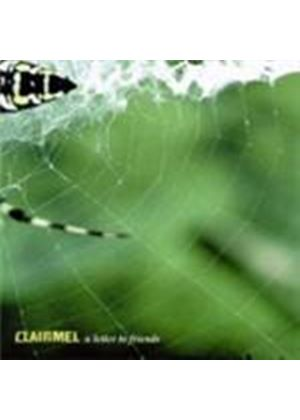 Clairmel - Letter To Friends, A (Music CD)