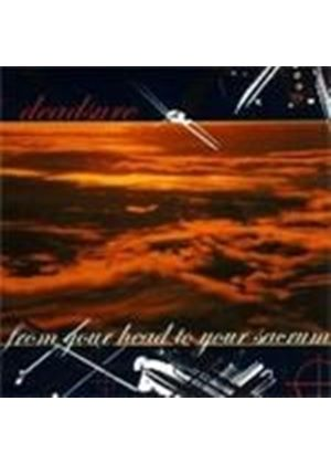 Deadsure - From Your Head To Your Sacrum (Music Cd)