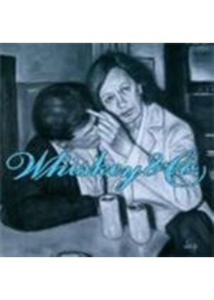 Whiskey & Co - Leaving The Nightlife (Music Cd)