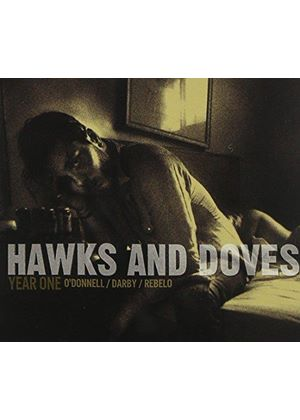 Hawks & Doves - Year One (Music CD)