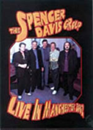 Spencer Davis Group, The - Live In Manchester 2002