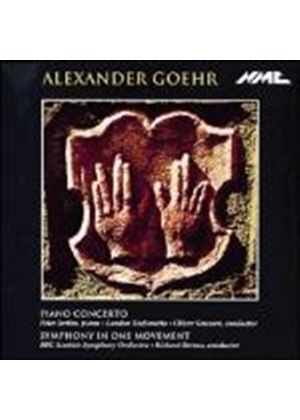 Alexander Goehr: Piano Concerto; Symphony in One Movement (Music CD)