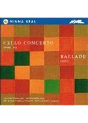 Keal: Cello Concerto; Ballade