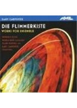 Carpenter: (Die) Flimmerkiste - Music for Ensemble
