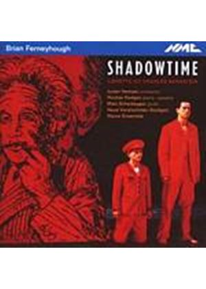 Brian Ferneyhough - Shadowtime (Hempel, Nieuw Ensemble, Hodges) (Music CD)
