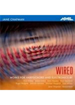 Wired - Works for Harpsichord and Electronics (Music CD)