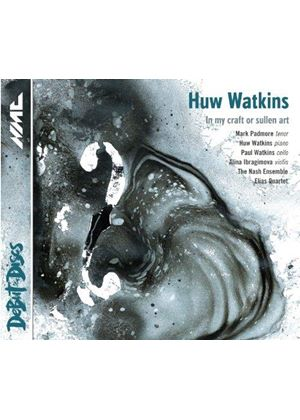 Huw Watkins: In My Craft or Sullen Art (Music CD)