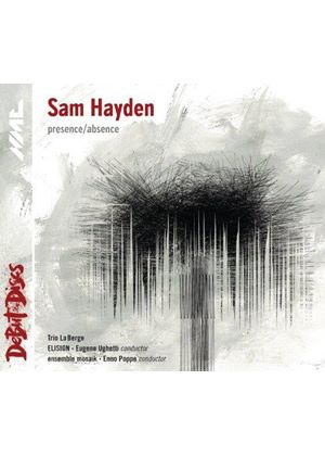Sam Hayden: Presence/Absence (Music CD)