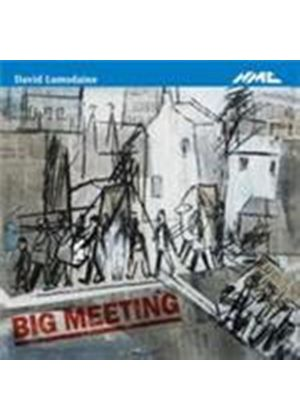 Lumsdaine: Big Meeting (Music CD)