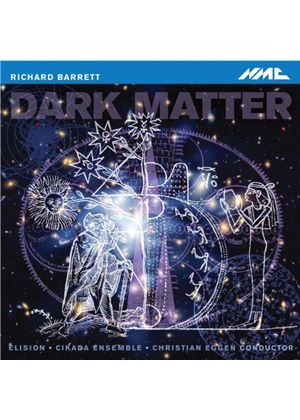 Richard Barrett: Dark Matter (Music CD)