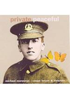 Morpurgo/Coope, Boyes And Simpson - Private Peaceful: The Concert (Music CD)