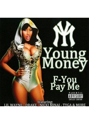 Young Money - F-You, Pay Me (Music CD)