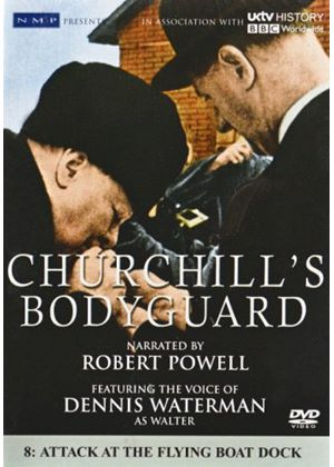 Churchills Bodyguard - Vol. 8 - Attack Of The Flying Boat Dock