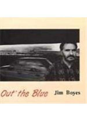 JIM BOYES - Out The Blue