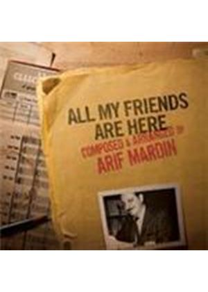 Various Artists - All My Friends Are Here (Composed & Arranged By Arif Mardin) (Music CD)