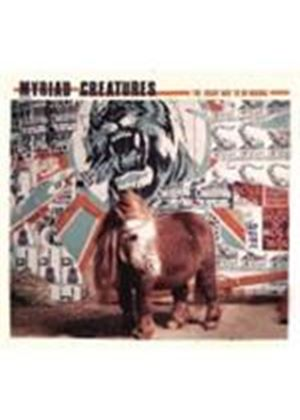 Myriad Creatures - Right Way To Do Wrong, The (Music CD)