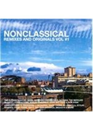 Various Artists - Nonclassical Remixes and Originals, Vol. 1 (Music CD)
