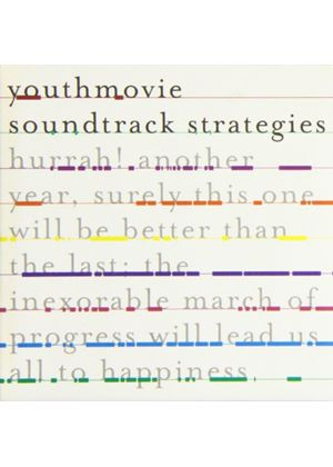 Youthmovie Soundtrack Strategies - Hurrah! Another Year, Surely This One Will Be Better Than... (Music CD)