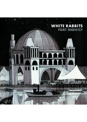 White Rabbits - Fort Nightly