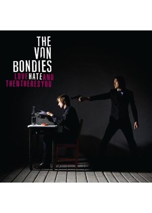 The Von Bondies - Love Hate And Then Theres You (Music CD)