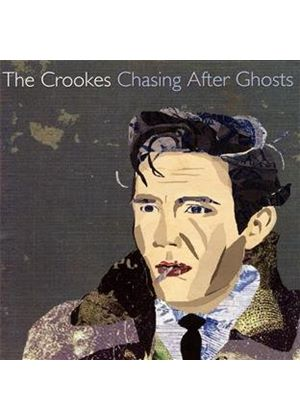 The Crookes - Chasing After Ghosts (Music CD)