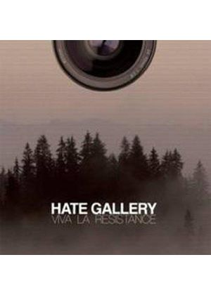 Hate Gallery - Viva la Resistance (Music CD)