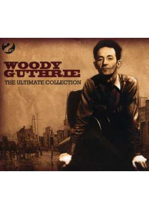 Woody Guthrie - Ultimate Collection, The