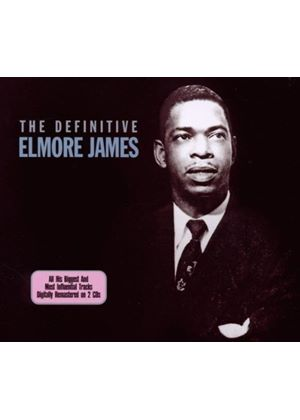 Elmore James - Definitive Elmore James, The (Music CD)