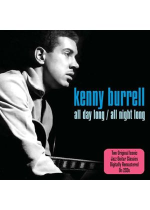 Kenny Burrell - All Day Long/All Night Long (Music CD)