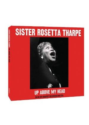Sister Rosetta Tharpe - Up Above My Head (2 CD) (Music CD)
