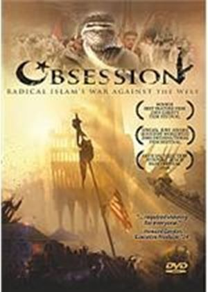 Obsession - Radical Islam's War Against The West