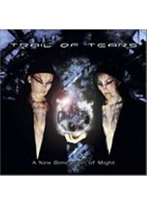 Trail Of Tears - A New Dimension Of Might (Music CD)