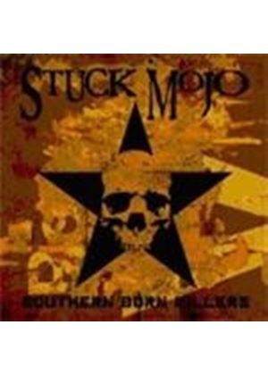 Stuck Mojo - Southern Born Killers (Music CD)