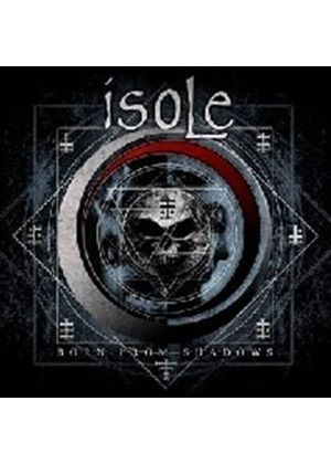 Isole - Born From Shadows (Music CD)