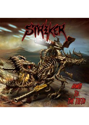 Striker - Armed to the Teeth (Music CD)