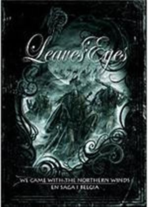 Leaves' Eyes - We Came With The Northern Winds / Saga I Belgia