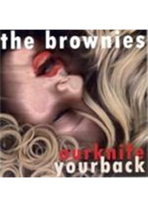 Brownies - Our Knife Your Back (Music CD)