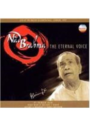 Pandit Bhimsen Joshi - Nad Brahma (The Eternal Voice)