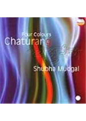 Shubha Mudgal - Chaturang (Four Colours)
