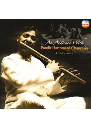 Hariprasad Chaurasia - An Audience with Pandit Hariprasad Chaurasia (Live Recording) (Music CD)